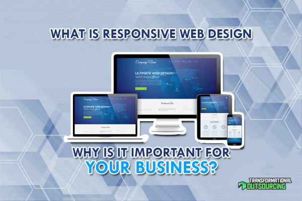 What is Responsive Web Design and Why Is It Important for Your Business?