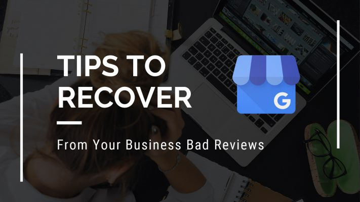Tips to Recover From Your Business Bad Reviews