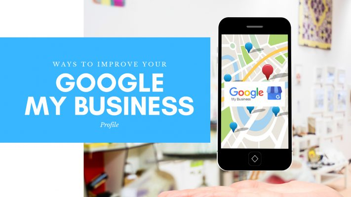 Improve Your Google My Business Blog Image