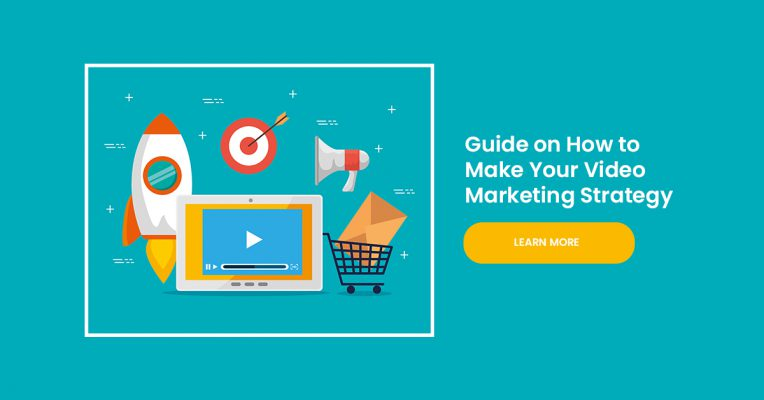 Guide on How to Make Your Video Marketing Strategy
