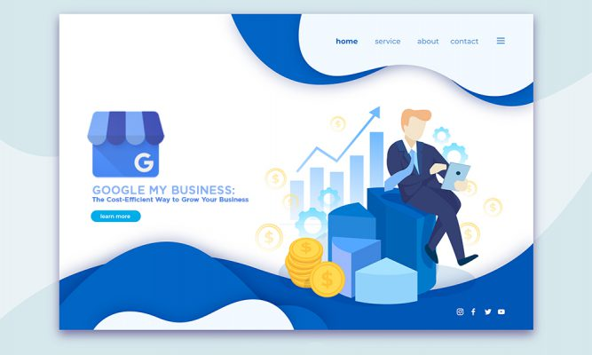 Google My Business: The Cost-Efficient Way to Grow Your Business