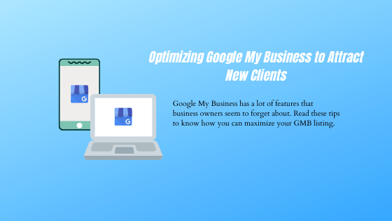 The Best Ways to Make the Most of Your Google My Business Listing