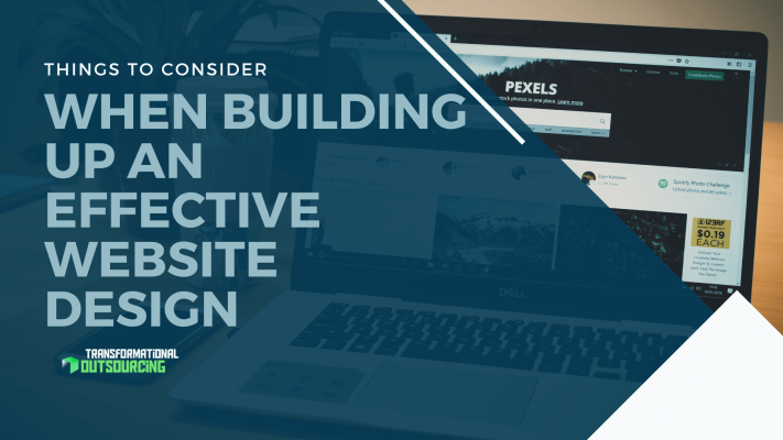 Things to Consider When Building up an Effective Website Design